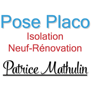 patrice mathulin pose placo isolation neuf-rénovation à dracé 69220